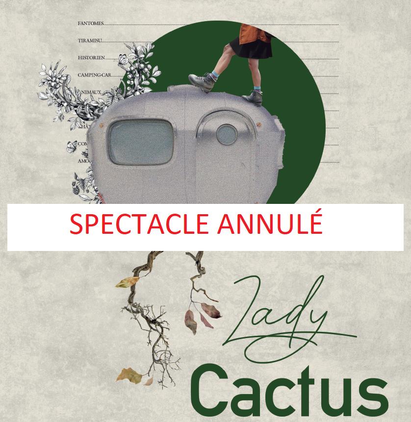 Lady Cactus [REPRÉSENTATION ANNULÉE]